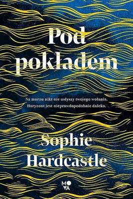 Sophie Hardcastle - Pod pokładem