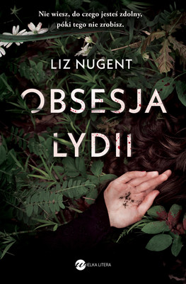 Liz Nugent - Obsesja Lydii / Liz Nugent - Lying In Wait