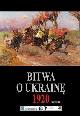 Bitwa o Ukrainę 1920. Część 3