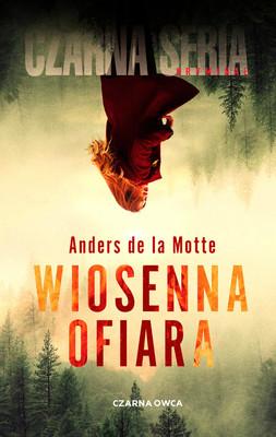 Anders de la Motte - Wiosenna ofiara
