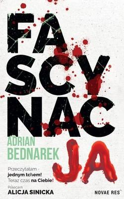 Adrian Bednarek - Fascynacja