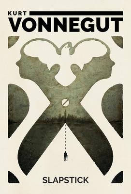 Kurt Vonnegut - Slapstick, albo nigdy więcej samotności! / Kurt Vonnegut - Slapstick Or Lonesome No More!