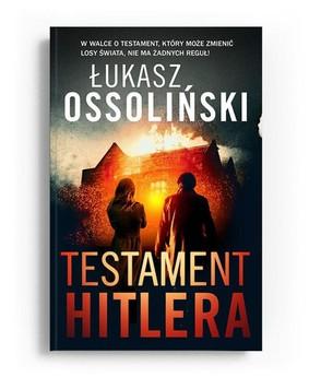 Łukasz Ossoliński - Testament Hitlera