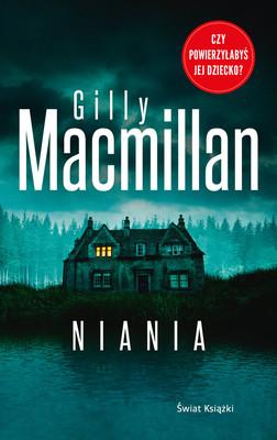 Gilly Macmillan - Niania