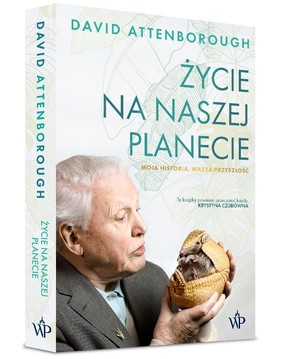 David Attenborough - Życie na naszej planecie. Moja historia, wasza przyszłość
