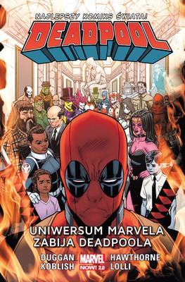 Gerry Duggan, Mike Hawthorne - Uniwersum Marvela zabija Deadpoola. Deadpool. Tom 13