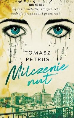 Tomasz Petrus - Milczenie nut