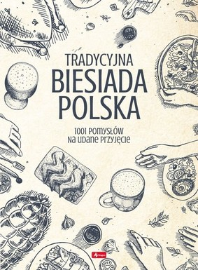 Tradycyjna biesiada polska