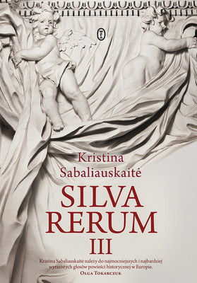 Kristina Sabaliauskaitė - Silva rerum III