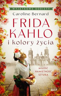 Caroline Kennedy - Frida Kahlo i kolory życia