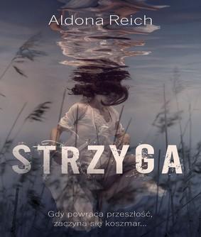 Aldona Reich - Strzyga