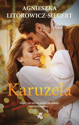 Agnieszka Litorowicz-Siegert - Karuzela