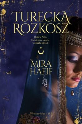 Mira Hafif - Turecka rozkosz