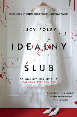 Lucy Foley - Idealny ślub