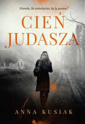 Anna Kusiak - Cień judasza