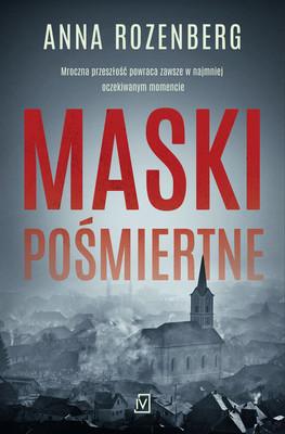 Anna Rozenberg - Maski pośmiertne