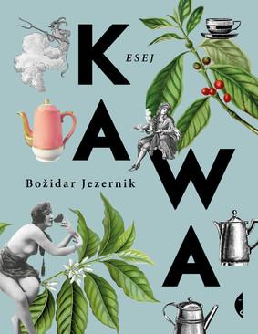 Božidar Jezernik - Kawa