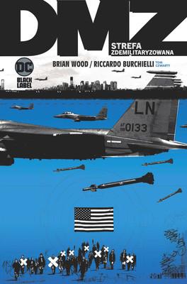 Brian Wood, Riccardo Burchielli - Strefa zdemilitaryzowana. DMZ. Tom 4