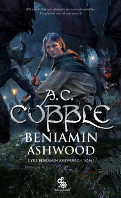 A.C. Cobble - Beniamin Ashwood. Tom 1