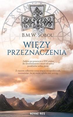 B.M.W. Sobol - Więzy przeznaczenia