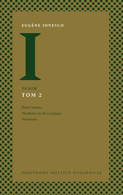 Eugène Ionesco - Teatr. Tom 2