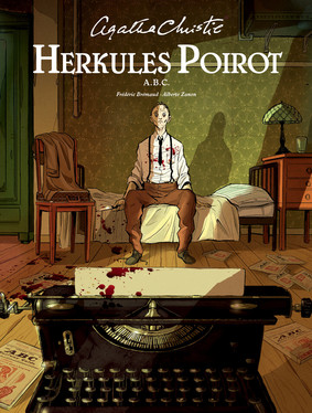 Frederic Bremaud, Alberto Zanon - A.B.C.. Herkules Poirot. Agatha Christie