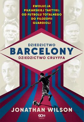 Jonathan Wilson - Dziedzictwo Barcelony, dziedzictwo Cruyffa