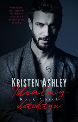 Kristen Ashley - Idealny detektyw. Rock Chick. Tom 5 / Kristen Ashley - Revenge