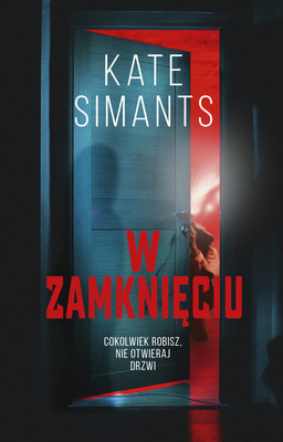 Kate Simants - W zamknięciu / Kate Simants - Lock Me In