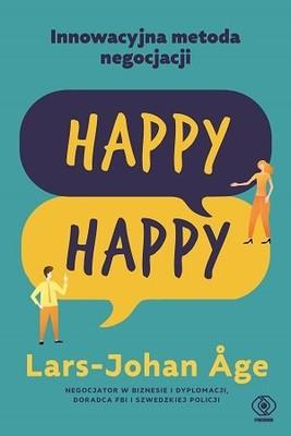 Lars-Johan Age - Happy-happy. Innowacyjna metoda negocjacji