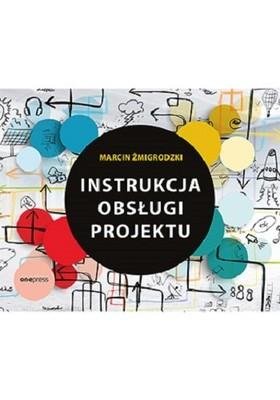 Marcin Żmigrodzki - Instrukcja obsługi projektu