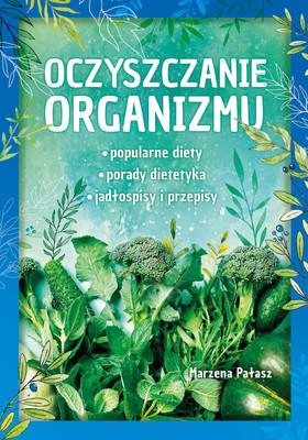 Marzena Pałasz - Oczyszczanie organizmu
