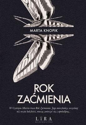 Marta Knopik - Rok Zaćmienia