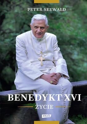 Peter Seewald - Benedykt XVI. Życie