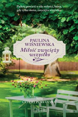Paulina Wiśniewska - Miłość zwycięży wszystko