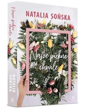 Natalia Sońska - Nasze piękne chwile