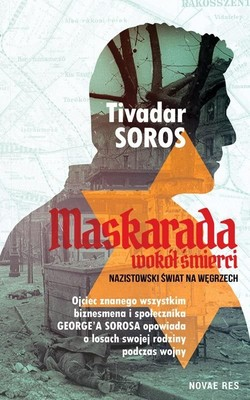 Tivadar Soros - Maskarada wokół śmierci