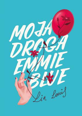 Lia Louis - Moja droga Emmie Blue / Lia Louis - Dear Emmie Blue