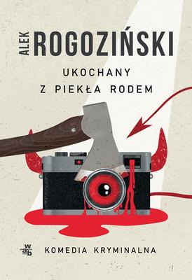 Alek Rogoziński - Ukochany z piekła rodem