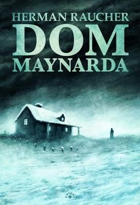 Herman Raucher - Dom Maynarda