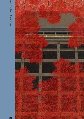 Alex Kerr, Kathy Arlyn Sokol - Inne Kioto