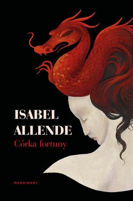 Isabel Allende - Córka fortuny