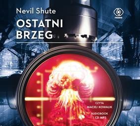 Nevil Shute - Ostatni brzeg
