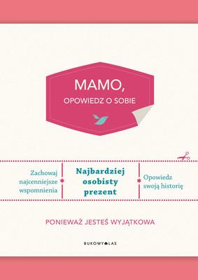 Elma van Vliet - Mamo, opowiedz o sobie