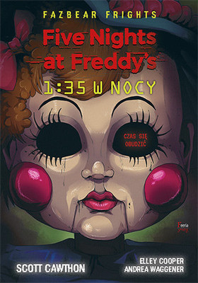 Scott Cawthon - 1:35 w nocy. Five Nights At Freddy's / Scott Cawthon - FAZBEAR FRIGHTS #3: 1:35 AM
