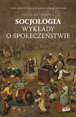 Piotr Sztompka - Socjologia. Wykłady o społeczeństwie
