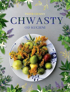 Piotr Ciemny - Chwasty od kuchni