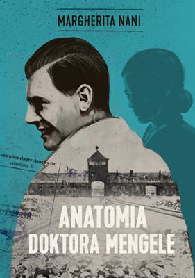 Margherita Nani - Anatomia doktora Mengele