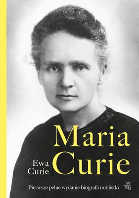 Ewa Curie - Maria Curie