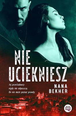 Nana Bekher - Nie uciekniesz